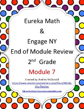 Eureka Math / Engage NY 2nd Grade end-of-module review Module 7