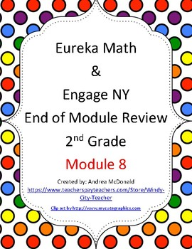 Eureka Math / Engage NY 2nd Grade end-of-module review Module 8