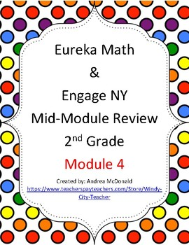 Eureka Math / Engage NY 2nd Grade mid-module review module 4
