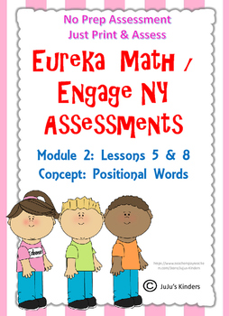 Eureka Math / Engage NY Positional Words ASSESSMENT NO PREP