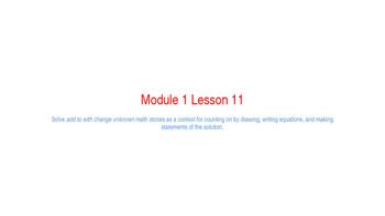 Eureka Math Module 1 Lesson 11