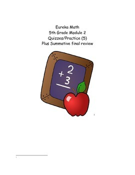 5th Grade Eureka Math Module 2- (5 formatives, 1 pretest,