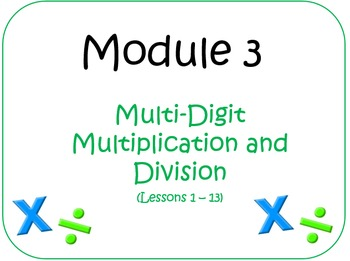Eureka Math (aka Engage New York) Fourth Grade Module 3 Le