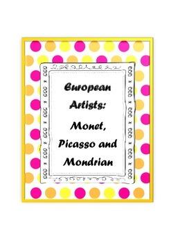 European Artists: Monet, Picasso and Mondrian - a 6 lesson