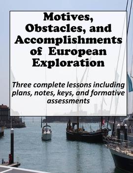 European Exploration - Motives, Obstacles, Accomplishments