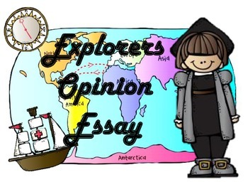 European Explorers Opinion Essay Project