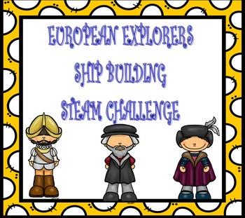 European Explorers Ship Building STEAM Challenge