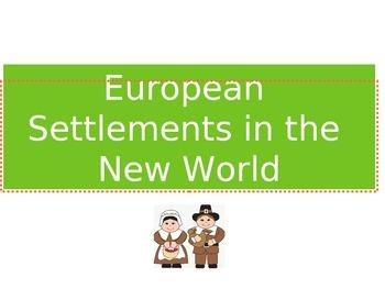 European Settlements in the New World