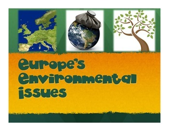 Europe's Environmental Issues Presentation (SS6G9)