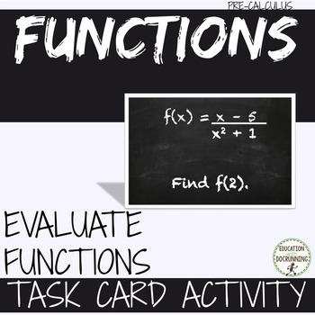 Evaluate Functions Task Card Activity for PreCalculus