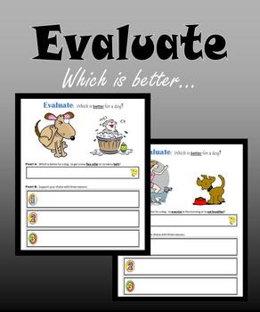 Evaluate:  Which is better…