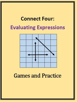 Evaluating Algebra Expressions: Connect Four Game and Prac