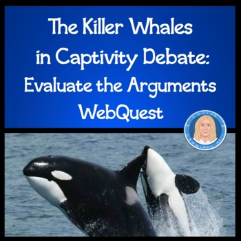 Evaluating Arguments, Claims, Evidence: Killer Whales in C