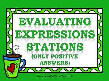 Evaluating Expressions Stations (Only Positive Numbers)