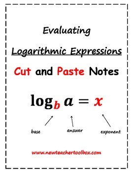 Evaluating Logarithmic Expressions - Unscrambled Cut and P