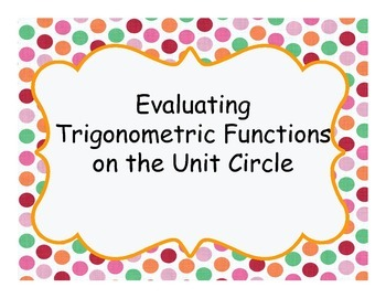 Scavenger Hunt: Evaluating Trigonometric Functions on the