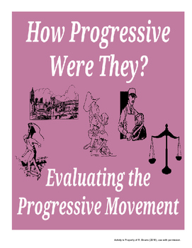 Evaluating the Progressive Movement