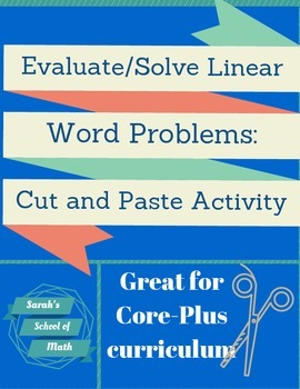 Evaluating/Solving Linear Word Problems: Cut and Paste Act
