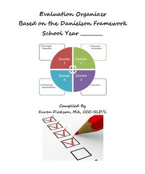Evaluation Organizer Based on Danielson Framework