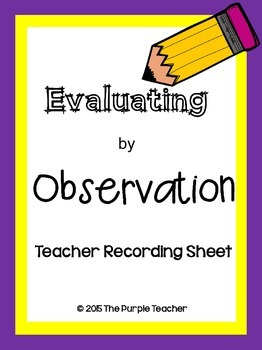 Evaluation by Observation : Teacher Recording Sheet