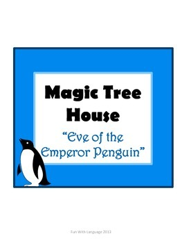 Eve of the Emperor Penguin Magic Tree House #40 Comprehens