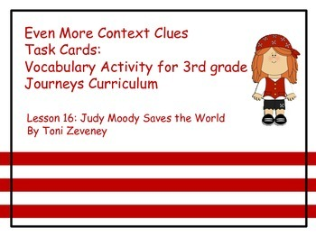 Even More Context Clues Task Cards for Journeys 3rd Grade