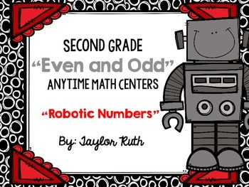 """Even and Odd Anytime Math Centers for Second Grade """"Roboti"""