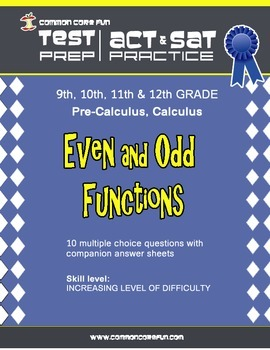 Even and Odd Functions - CST ACT SAT Test Practice