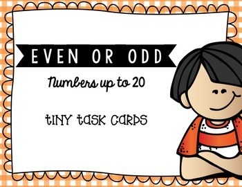 Even or Odd Numbers up to 20 Tiny Task Cards