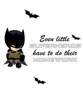 Even superheros Homework Poster 8 x 10