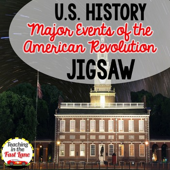 Events of the American Revolution Jigsaw Activity