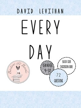 Every Day by David Levithan Book Club Discussion Guide