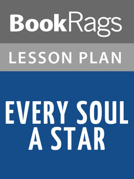 Every Soul a Star Lesson Plans