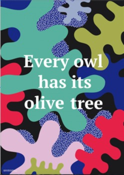 Every owl has its olive tree