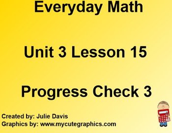Everyday Math 1st Grade 3.15 Progress Check 3