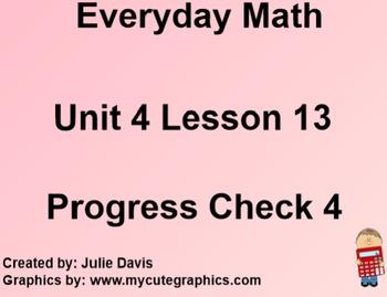 Everyday Math 1st Grade 4.13 Progress Check 4