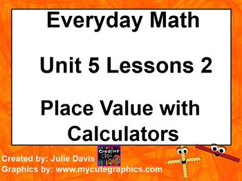 Everyday Math 1st Grade 5.2 Place Value with Calculators