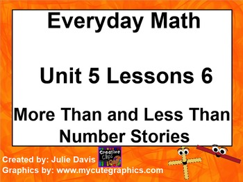 Everyday Math 1st Grade 5.6 More Than and Less Than Number