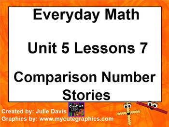 Everyday Math 1st Grade 5.7 Comparison Number Stories
