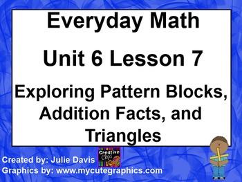 Everyday Math 1st Grade 6.7 Exploring Pattern Blocks, Addi