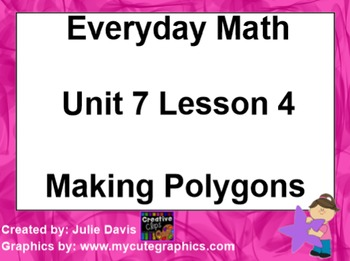 Everyday Math 1st Grade 7.4 Making Polygons