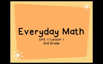 Everyday Math 2nd Grade Unit 11 Lesson 1 Addition Number Stories