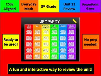 Everyday Math 3 Unit 11 Jeopardy Review Grade 3