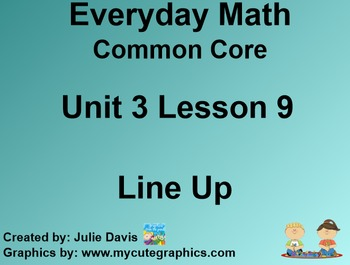 Everyday Math 4 Common Core Edition Kindergarten 3.9 Line Up