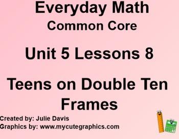 Everyday Math 4 Common Core Edition Kindergarten 5.8 Teens