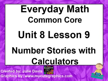 Everyday Math 4 EDM4 Common Core Edition 8.9 Number Storie