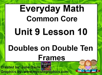 Everyday Math 4 EDM4 Common Core Edition 9.10 Doubles on D