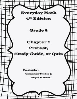 Everyday Math 4, Grade 4, Chapter 2 BUNDLE