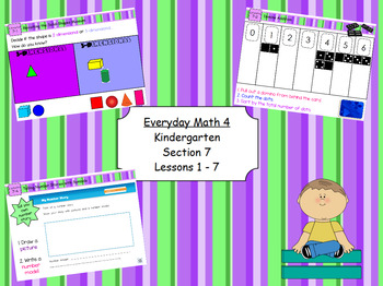 Everyday Math 4 Kindergarten Sections 7.1-7.7