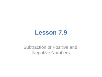 Everyday Math Grade 5 Lesson 7.9 - Subtraction of Positive